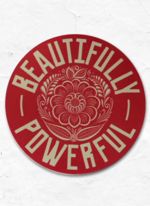 Beautifully_Powerful_Sticker_Full